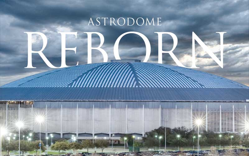 astrodome reborn is the right plan for the dome big