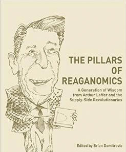 The-Pillars-of-Reaganomics-by-Brian-Domitrovic